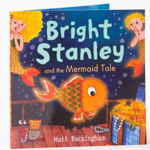 Bright Stanley and the Mermaid Tale book