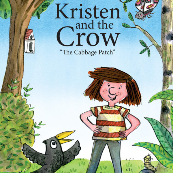 """Kirsten and the Crow """"The Cabbage Patch"""""""