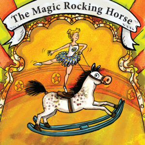 The Magic Rocking Horse - cover